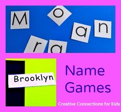 Name Games ~ Activities to help your child learn to spell and write her name from Creative Connections for Kids