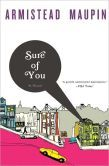 Sure of You (Tales of the City Series #6) by Armistead Maupin