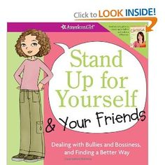 """This book teaches girls how to spot bullying and how to stand up and speak out against it. Quizzes, quotes from other girls, and ""what do you do?"" scenarios present advice in an age-appropriate, digestible way. The message in this book is that there is no one right way to deal with bullying."" BY Patti Kelley Criswell. Ages 8+."