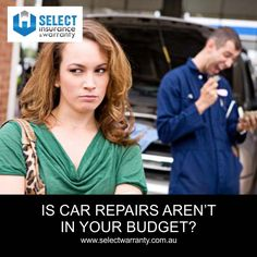 Is car repairs aren't in your budget? http://www.selectwarranty.com.au/