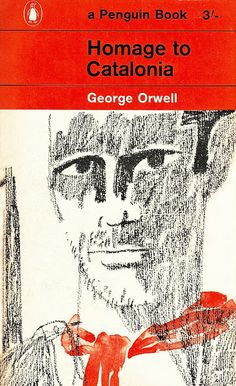 Homage to Catalonia by George Orwell. Illustration by Paul Hogarth RA. Vintage Book Covers, Comic Book Covers, Vintage Books, Antique Books, Book Cover Art, Book Cover Design, Book Design, George Orwell, Books To Read