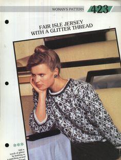 423 Creative Knitting Woman's Pattern 423 : Fairisle Jersey with a glitter thread Pamphlet – 1986 Creative Knitting, Glitter, Pattern, Tops, Women, Fashion, Moda, Fashion Styles, Patterns