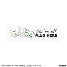 Cats - We're All Mad Here Canvas Print