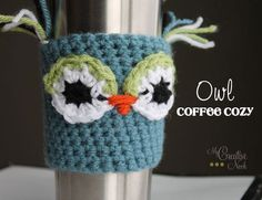 Crochet Owl Coffee Cozy.  I've made 3 of these. They are easy and everyone loves them.