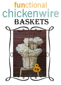 FUNctional Chicken Wire: Click here for a pdf of instructions for our wire baskets and blackboard.