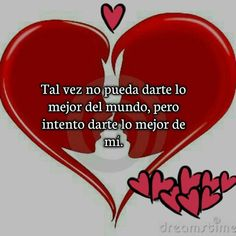 Spanish Love Poems, Spanish Quotes, Love Heart Images, Love You Images, Love Qutoes, Morning Sweetheart, Frases Love, Emoji Love, Amor Quotes