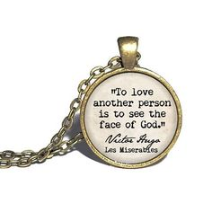 Les Miserables Necklace 'To love another person is to see