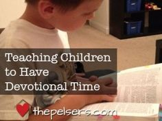 Teaching kids to have time for devos