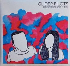 Glider Pilots – Some Where Out There on http://www.musicnewsnashville.com/glider-pilots-some-where-out-there/