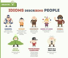 Idioms describing people.