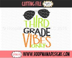 Third Grade Vibes Only SVG DFX EPS and png Files for Cutting Machines Cameo or Cricut by HoopMamaSVG on Etsy https://www.etsy.com/listing/452179342/third-grade-vibes-only-svg-dfx-eps-and