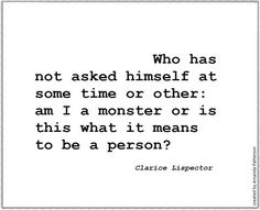 Quotable - Clarice Lispector