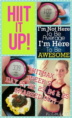 hiitmax week 5 day 21, 22, 23, 24 & 25 smashed out!