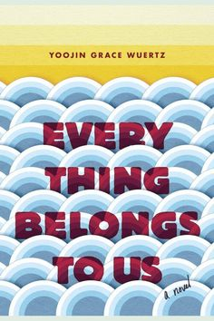 """Everything Belongs to Us: A Novel on Scribd // Two young women of vastly different means each struggle to find her own way during the darkest hours of South Korea's """"economic miracle"""" in a striking debut novel for readers of Anthony Marra and Chimamanda Ngozie Adichie."""