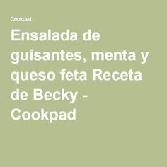 Ensalada de guisantes, menta y queso feta Receta de Becky - Cookpad