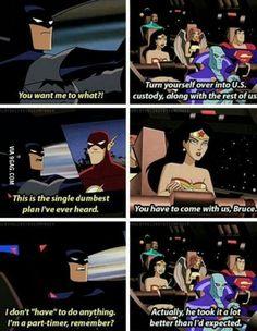 Batman just being straight forward.