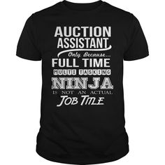 (Tshirt Great) AUCTION ASSISTANT-NINJA [Tshirt Sunfrog] Hoodies, Funny Tee Shirts