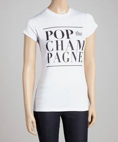 Look what I found on #zulily! White 'Pop the Champagne' Crewneck Tee by Citi Life #zulilyfinds