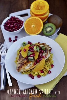 super-easy Orange Chicken Skillet with Winter Fruit Salsa. Seasoned chicken is sauteed then slathered in a 1-minute orange pan sauce, then topped with a sweet-tart winter fruit salsa made with oranges, kiwis, and pomegranate seeds. That's it! Ready and having you feeling fit in about 20 minutes.