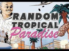 RANDOM TROPICAL PARADISE | Official Trailer 2017