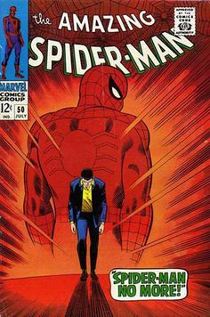 "The Amazing Spider-Man #50  Cover date: July 1967  Writer: Stan Lee  Penciller: John Romita, Sr.  Inker: Mickey Demeo  Cover: John Romita, Sr.  ""Spider-Man No More"""