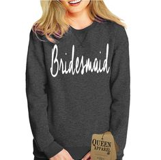 bridesmaid bride sweatshirt | Queen Apparel #queen #apparel #brideshirt #teambride #bridesmaidsshirt #bridesmaid #bridal #queenshirt #queen_apparel #sweatshirt #shirts #funnyshirts #hoodies #maroon