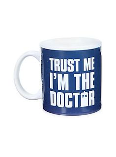 Doctor Who ceramic mug.  Always trust the Doctor.