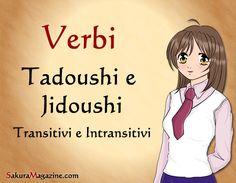 http://sakuramagazine.com/giapponese-lezione-22-verbi-tadoushi-transitivi-e-jidoushi-intransitivi/
