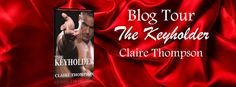 Sportochick's Musings: Blog Tour: The Keyholder by Claire Thompson