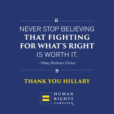 102 Best Quotes Inspiration Images Human Rights Campaign Social