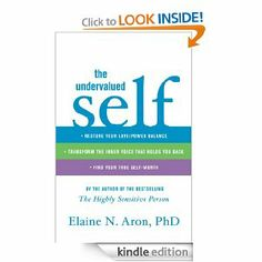 The Undervalued Self, by Elaine N. Aron