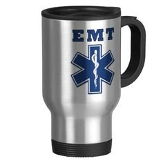 Shop EMT Blue Star of Life Travel Mug created by Personalize it with photos & text or purchase as is! Custom Travel Mugs, Custom Mugs, Travel Humor, Travel Quotes, Veronica, Mug Designs, Cool Designs, Bonfire Birthday, Picture Mugs