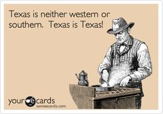 Texas is neither western or southern. Texas is Texas!  Like cool images of Texas?  http://dallasphotoworks.com