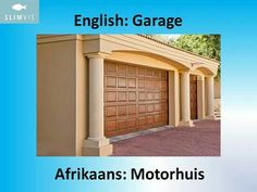 SlimVis. Word of the Week. Afrikaans. Garage.
