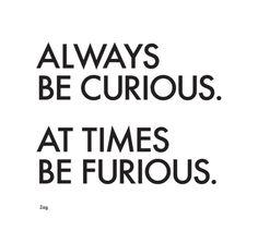 Curious/Furious