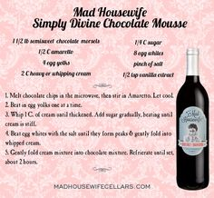 Mad Housewife Chocolate Mousse. It's simply divine, darling!
