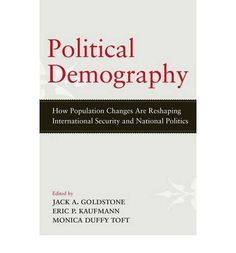 Political demography. Oxford University Press, 2012.