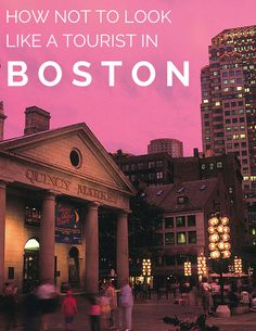 What Not to Do in Boston