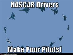 you gotta pass this one on...laughing too much, I think I am way too sunburned from the Air Show. Sorry...lol
