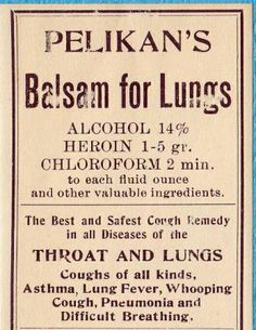 Balsam for Lungs with Alcohol, Heroin and Chloroform vintage medicine label #quackMedicine