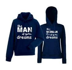 Mikiny pro páry The man of your dreams The Man, Dreaming Of You, Hoodies, Dreams, Fashion, Moda, Sweatshirts, Fashion Styles, Parka