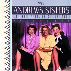 The Andrew Sisters 50th Anniversary Collection