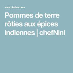 Pommes de terre rôties aux épices indiennes | chefNini