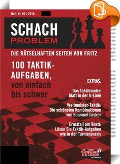 """Schach Problem #02/2016    ::  Schach Problem - Die rätselhaften Seiten von Fritz Heft 02 / 2016  SCHACH PROBLEM ist ein Schachbuch, das Spaß macht: 100 Schach-Taktikaufgaben von """"einfach"""" bis """"Bundesliga""""-Niveau, jede Aufgabe von ChessBase getestet, ELO-geeicht und mit Lösung. Außerdem 3 Trainingsbeiträge: Das Taktikmotiv: Matt in der h-Linie; Weltmeister kombinieren: Emanuel Lasker; Ernstfall am Brett: kann man die Stellung wirklich gewinnen?  Sämtliche Aufgaben stammen aus der Chess..."""
