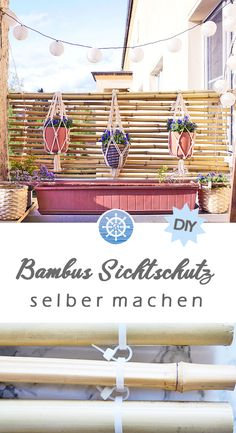 Bambus Sichtschutz selber bauen – DIY Balkon Idee In this guide, I will show you how to build a bamb Diy Balkon, Bamboo Screening, New Kitchen Gadgets, Anta, Privacy Fences, Bamboo Fence, Build Your Own, Small Gardens, Amazing Gardens