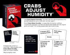 Crabs Adjust Humidity (an unofficial expansion to Cards Against Humanity that fits in seamlessly with the original game)