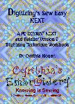 Digitizing's Sew Easy Next-Digitizing's Sew Easy for PE-DESIGN® NEXT is NOW available. The latest in Cynthia's PE-DESIGN® tutorials is a must have for those wanting to learn their software the Easy way. Embroidery Software, Embroidery Ideas, Machine Embroidery, Pe Design, Brother, Quilting, Sewing, Easy, Crafts