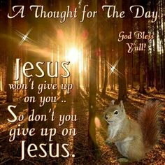 A Thought for the Day ~~J Walk By Faith, Faith In God, Bible Verses Quotes, Encouragement Quotes, Religious Quotes, Spiritual Quotes, Jesus Is My Friend, Prayer For Wife, Today's Prayer