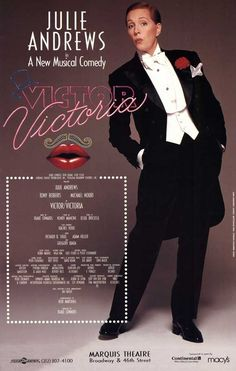 """operaqueen: """" The poster for Julie Andrews' return to Broadway, in Victor/Victoria. Broadway Posters, Broadway Theatre, Musical Theatre, Broadway Shows, Movie Posters, Theatre Posters, Theater, Julie Andrews, Victoria Movie"""
