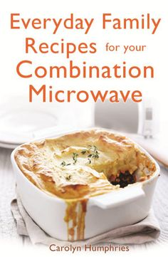 Everyday Family Recipes For Your Combination Microwave Books On Google Play Recipesconvection Oven
